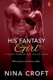 His Fantasy Girl ebook by Nina Croft