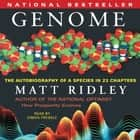 Genome - The Autobiography of a Species In 23 Chapters audiobook by Matt Ridley