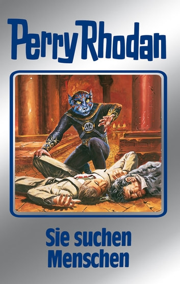 "Perry Rhodan 89: Sie suchen Menschen (Silberband) - 9. Band des Zyklus ""Aphilie"" ebook by William Voltz,H.G. Ewers,Hans Kneifel,Ernst Vlcek,H.G. Francis,Clark Darlton"