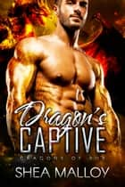 Dragon's Captive - Dragons of Rur 電子書 by Shea Malloy