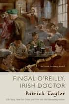 Fingal O'Reilly, Irish Doctor ebook by Patrick Taylor