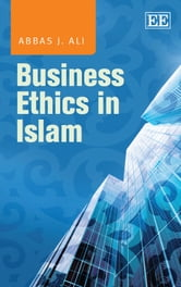 Business Ethics in Islam ebook by Ali,A.J.