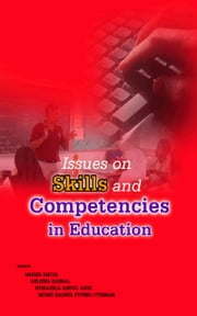 Issues on Skills and Competencies in Education ebook by Munir Shuib