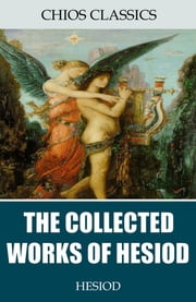 The Collected Works of Hesiod ebook by Hesiod,Hugh G. Evelyn-White