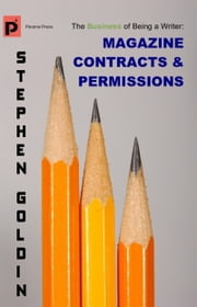 Magazine Contracts and Permissions ebook by Stephen Goldin