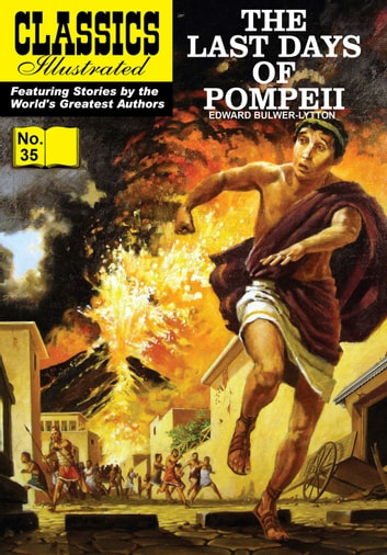 Last Days of Pompeii - Classics Illustrated #35 ebook by Edward Bulwer-Lytton