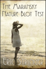 The Maransky Nature Blot Test ebook by Eric Stringer