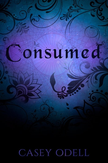 Consumed - Cursed Magic Series, #4 ebook by Casey Odell