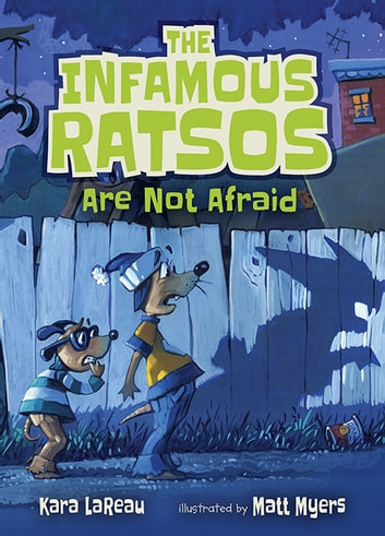 The Infamous Ratsos Are Not Afraid ebook by Kara LaReau