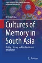 Cultures of Memory in South Asia ebook by D. Venkat Rao