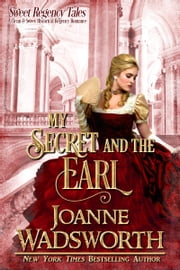 My Secret and the Earl ebook by Joanne Wadsworth