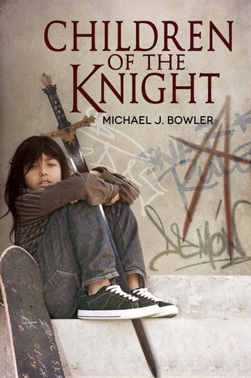 Children of the Knight ebook by Michael J. Bowler