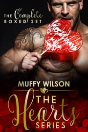 The Hearts Series ~ The Complete Boxed Set - The Hearts Series, #5 ebook by Muffy Wilson