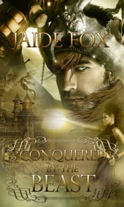 Conquered by the Beast ebook by Jaide Fox