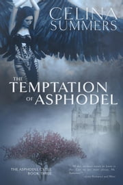The Temptation of Asphodel - The Asphodel Cycle, #3 ebook by Celina Summers