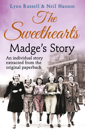 Madge's story (Individual stories from THE SWEETHEARTS, Book 1) ebook by Lynn Russell,Hanson