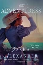 The Adventuress - A Lady Emily Mystery ebook by