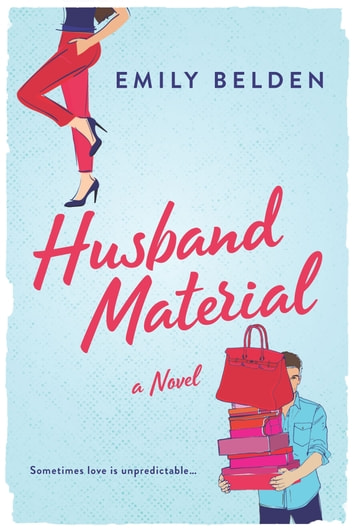 Husband Material ebook by Emily Belden