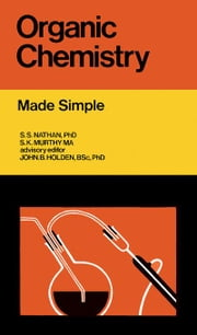 Organic Chemistry: Made Simple ebook by Murthy, S. K.