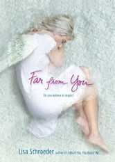Far from You ebook by Lisa Schroeder