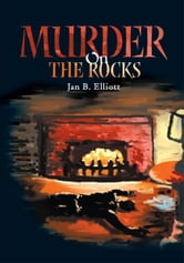 Murder On The Rocks ebook by Jan Elliot