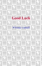 Good Luck ebook by Whitney Gaskell