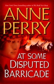 At Some Disputed Barricade ebook by Anne Perry