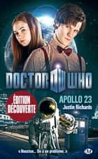 Apollo 23 - Doctor Who, T3 ebook by Justin Richards