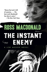 The Instant Enemy ebook by Ross Macdonald