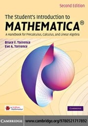 The Student's Introduction to MATHEMATICA ? ebook by Torrence,Bruce F.