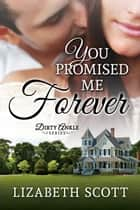 You Promised Me Forever ebook by