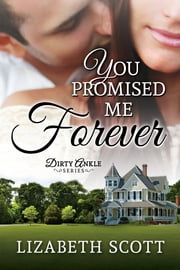 You Promised Me Forever ebook by Lizabeth Scott