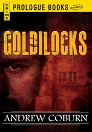 Goldilocks ebook by Andrew Coburn