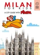 Milan for kids - A city guide with Pimpa ebook by Altan