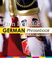 German Phrasebook ebook by Eton Institute