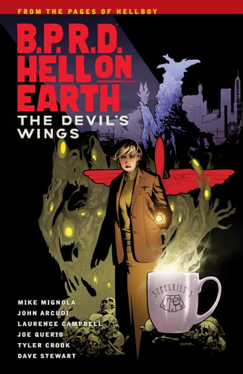 B.P.R.D Hell on Earth Volume 10: The Devils Wings ebook by Mike Mignola
