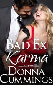 Bad Ex Karma ebook by Donna Cummings
