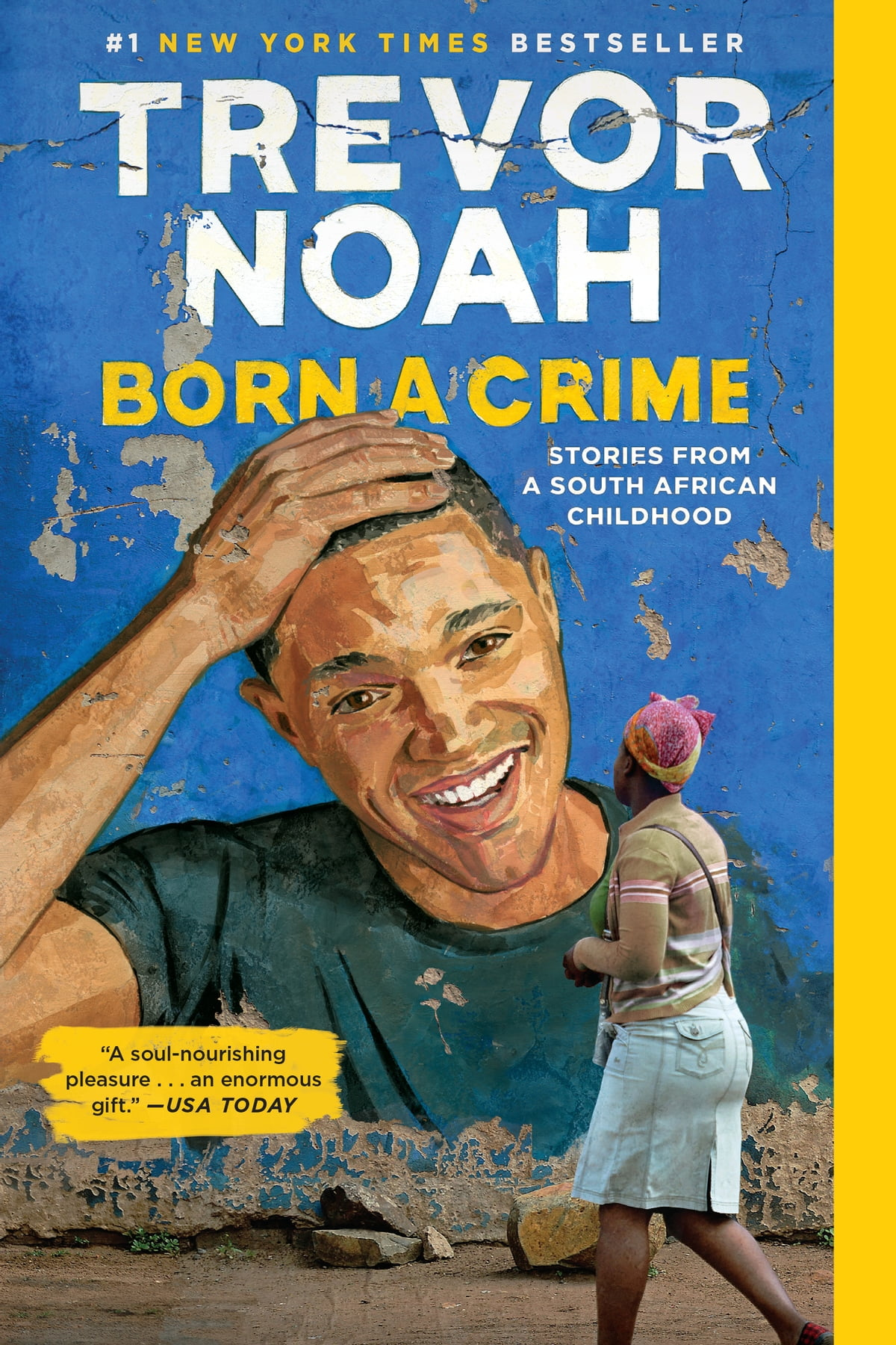 Download Born A Crime Stories From A South African Childhood By Trevor Noah
