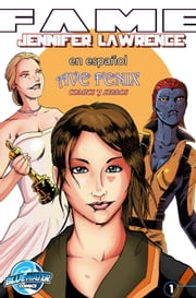 Jennifer Lawrence comic biografia: Colección Fame. Jennifer Lawrence ebook by Michael Troy