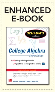 Schaum's Outline of College Algebra, 4th Edition ebook by Murray Spiegel,Robert Moyer