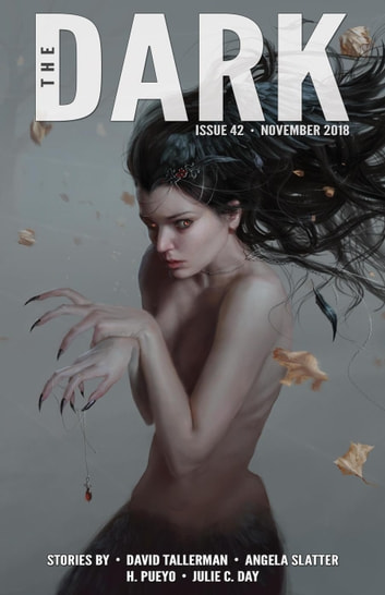 The Dark Issue 42 - The Dark, #42 ebook by David Tallerman,Angela Slatter,H. Pueyo,Julie C. Day