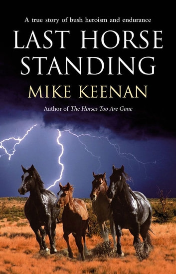 Last Horse Standing ebook by Michael Keenan