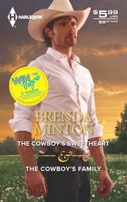 The Cowboy's Sweetheart & The Cowboy's Family ebook by Brenda Minton