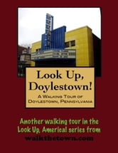 A Walking Tour of Doylestown, Pennsylvania ebook by Doug Gelbert
