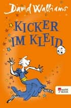 Kicker im Kleid ebook by David Walliams, Quentin Blake, Dorothee Haentjes-Holländer