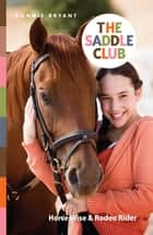 Saddle Club Bindup 6: Horse Wise/Rodeo Rider ebook by Bonnie Bryant