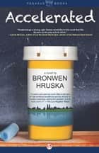 Accelerated ebook by Bronwen Hruska