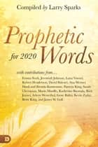 Prophetic Words for 2020 ebook by Larry Sparks, David Balestri, Ana Werner,...