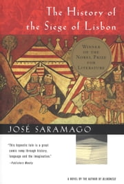 The History of the Siege of Lisbon ebook by Jose Saramago