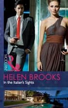In the Italian's Sights (Mills & Boon Modern) ekitaplar by Helen Brooks
